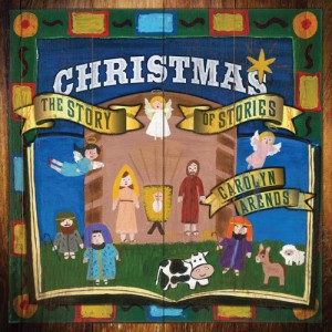 Christmas: The Story of Stories