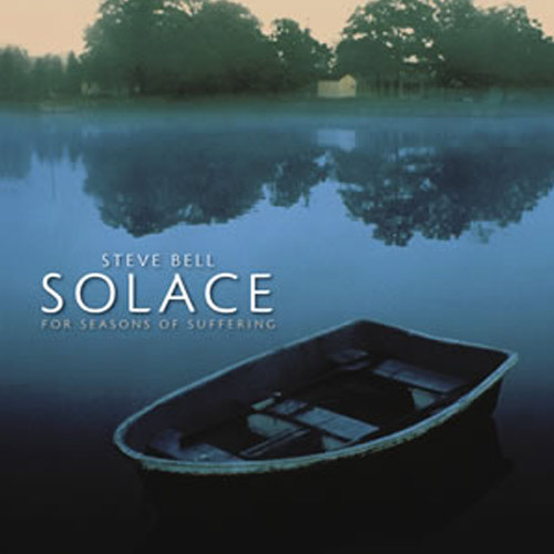 Solace for Seasons of Suffering